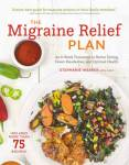 ShortBookandScribes #BlogBlitz #Recipe from The Migraine Relief Plan by Stephanie Weaver @sweavermph @rararesources #Giveaway