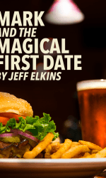 Mark and the Magical First Date
