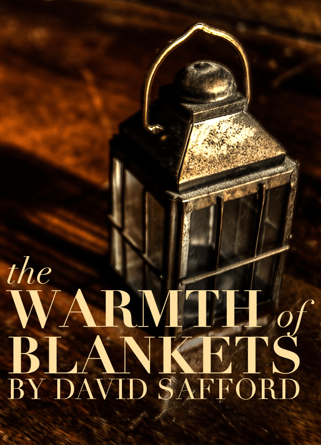 The Warmth of Blankets