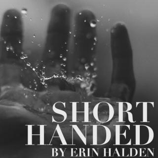 Short Handed