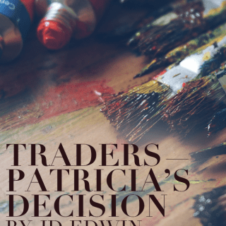 Traders - Patricia's Decision