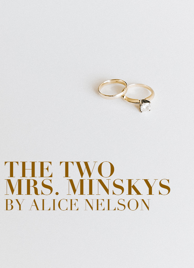 The Two Mrs. Minskys