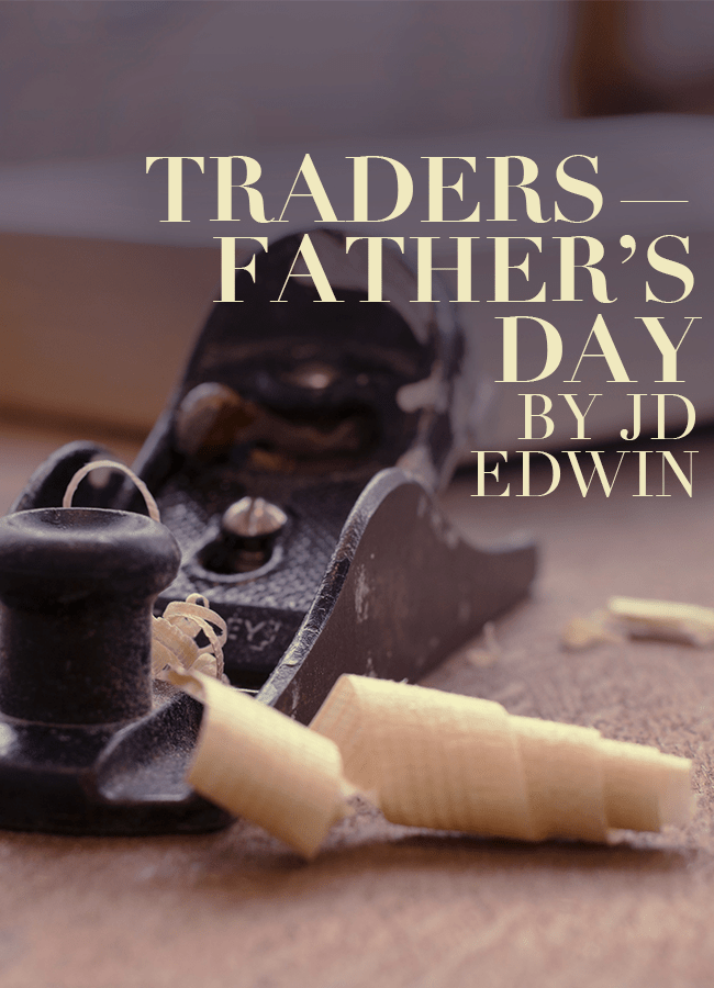 Traders — Father's Day