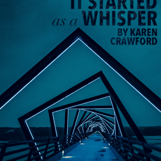 It started as a whisper