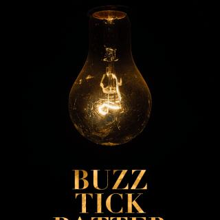 Buzz, Tick, Patter