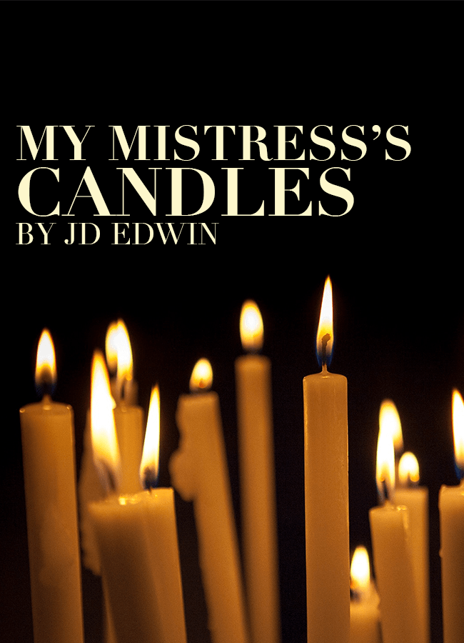 My Mistress's Candles