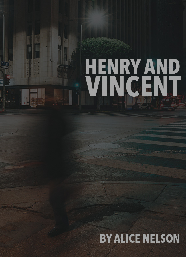 Henry and Vincent