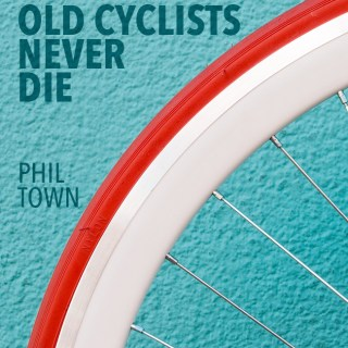 Old Cyclists Never Die