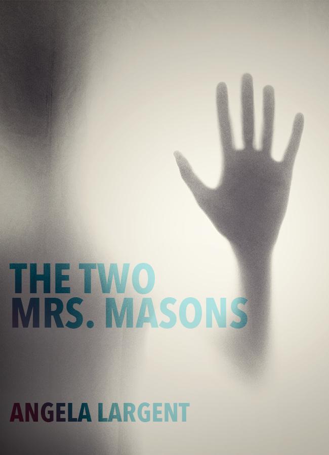 The Two Mrs. Masons