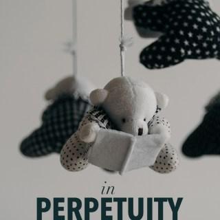 In Perpetuity