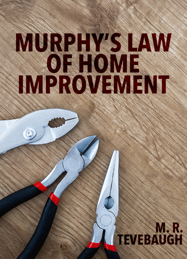 Murphy's Law of Home Improvement