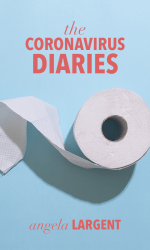 The Coronavirus Diaries