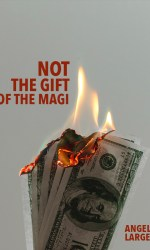 Not the Gift of the Magi