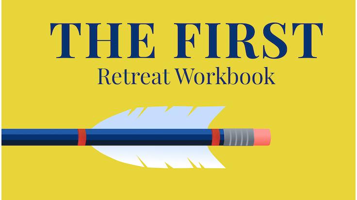 The First Retreat Workbook Header Image