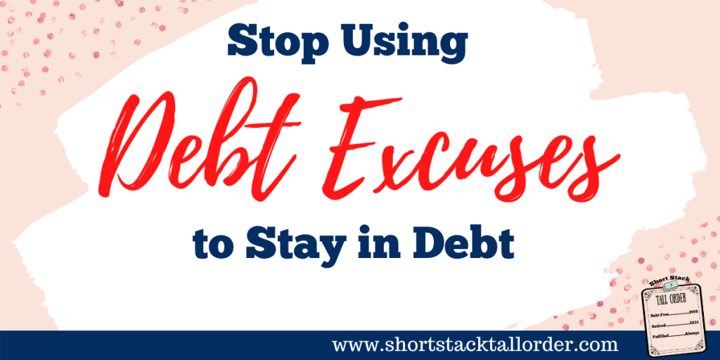 Debt Excuses