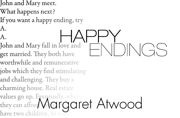 Happy ending by margaret atwood essay