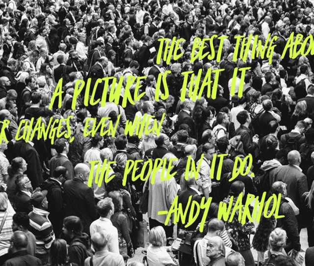 Photographer Quotes Andy Warhol