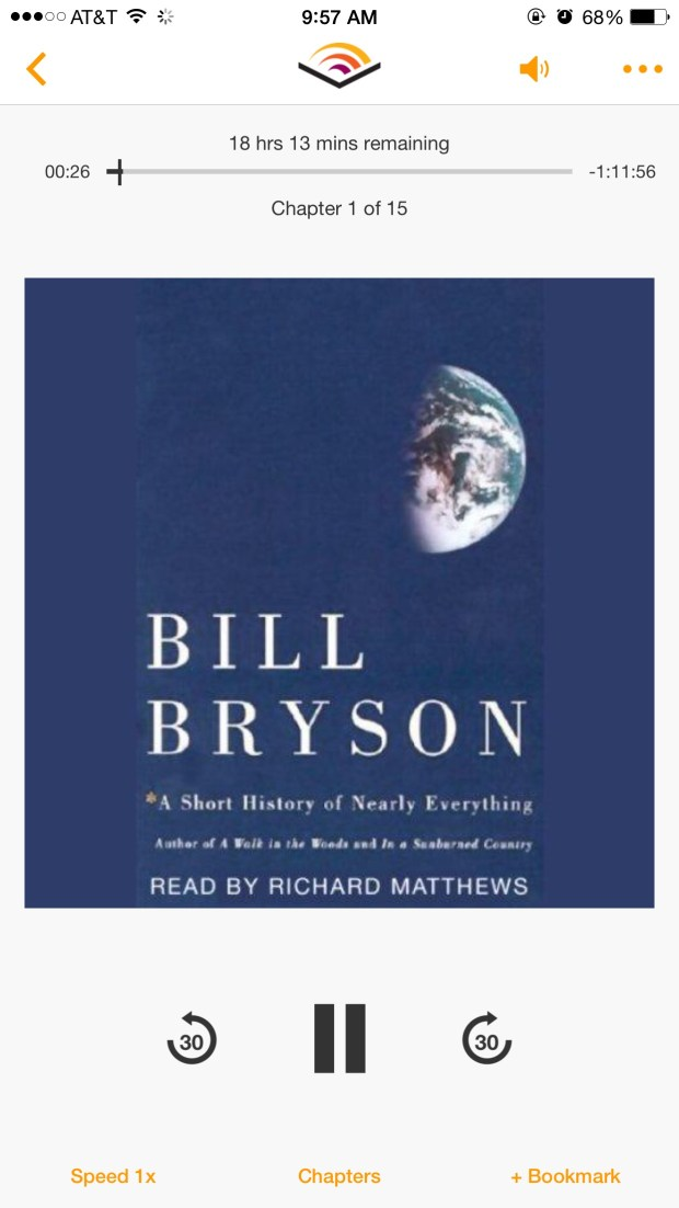 A screen shot of my iPhone of Bill Bryson's A Short History of Nearly Everything read by Richard Matthews