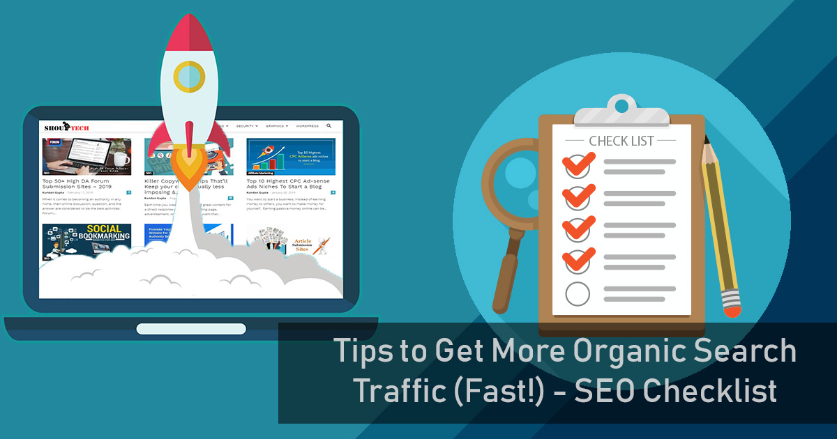 Tips to Get More Organic Search Traffic (Fast!) - SEO