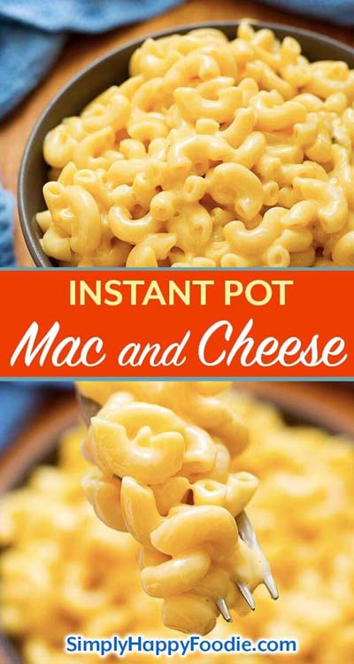 Mac And Cheese Recipes: Instant Pot Mac & Cheese