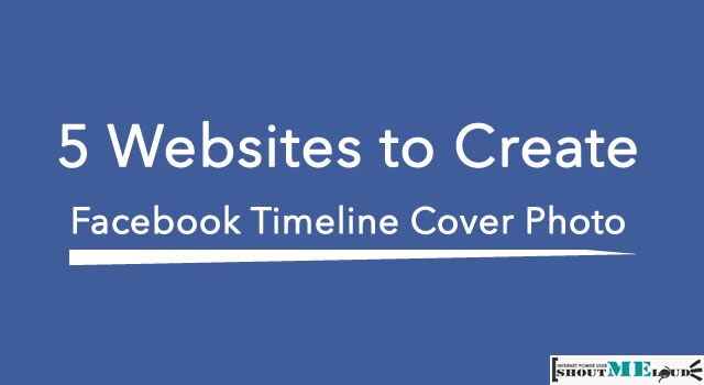 5 Websites To Create Facebook Timeline Cover Photo