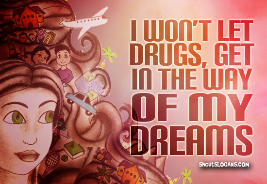 i-wont-let-drugs-get-in-the-way-of-my-dreams