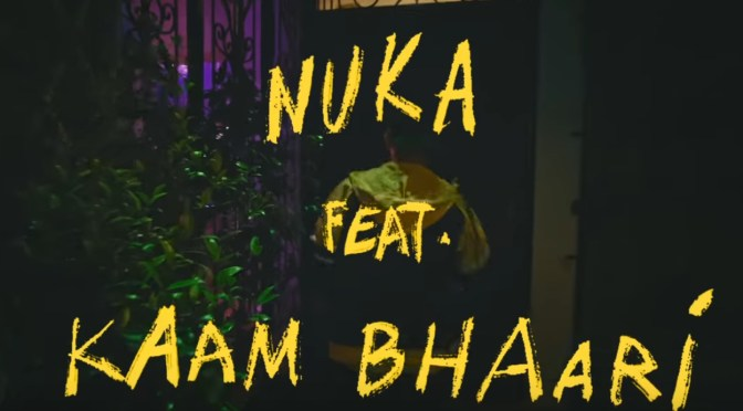 Video Of The Day: Ayo Burn by Nuka ft. Kaam Bhaari