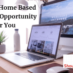Genuine Home Based Business Opportunity For You