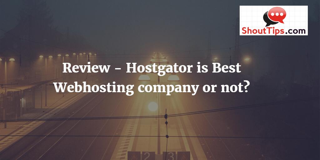 Why Hostgator is the Best Webhost for WordPress blog ?
