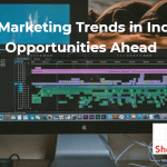 Digital Marketing Trends in India And Opportunities Ahead