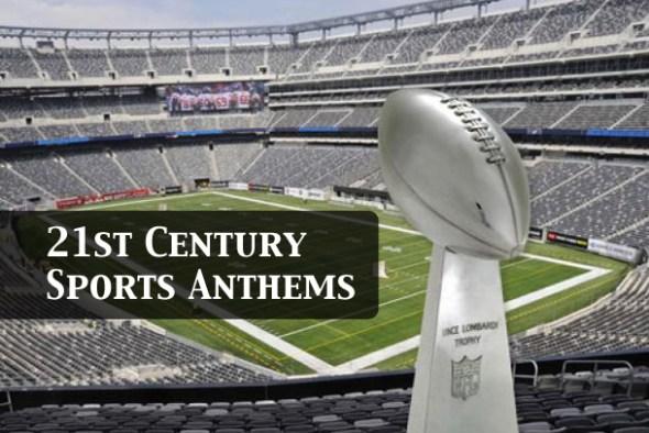 21st-Century-Sports-Anthems_FIX