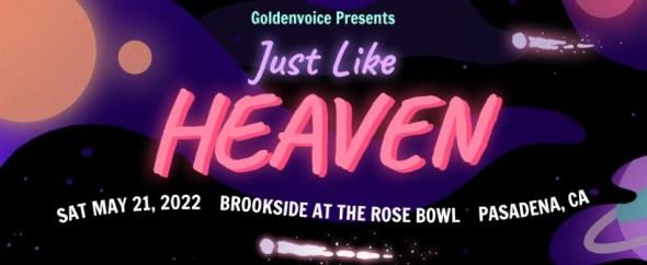 Just Like Heaven - 2022 lineup