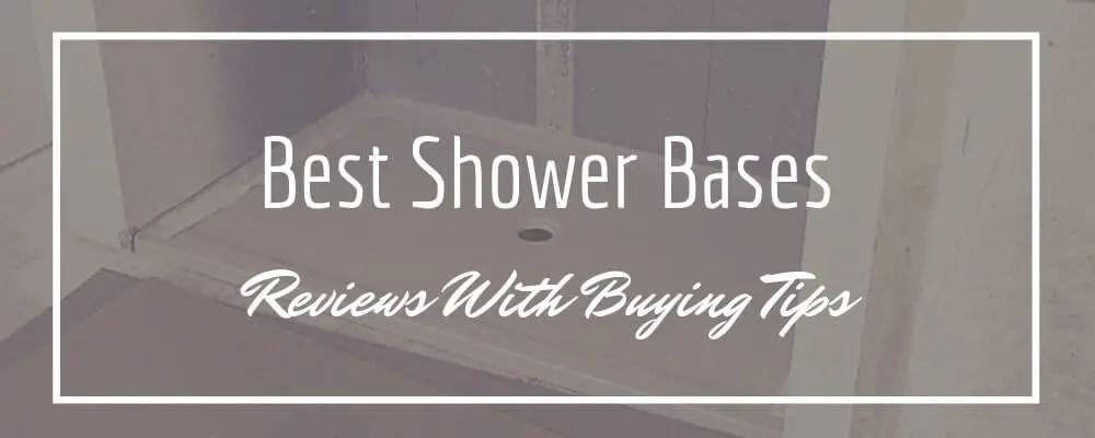Best Shower Bases