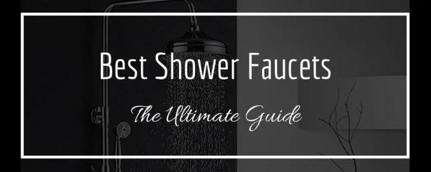 best shower faucets