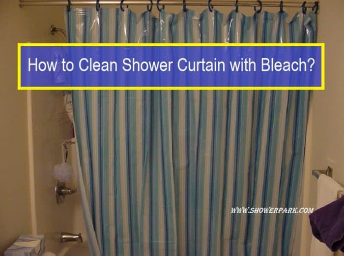 how to clean shower curtain with bleach