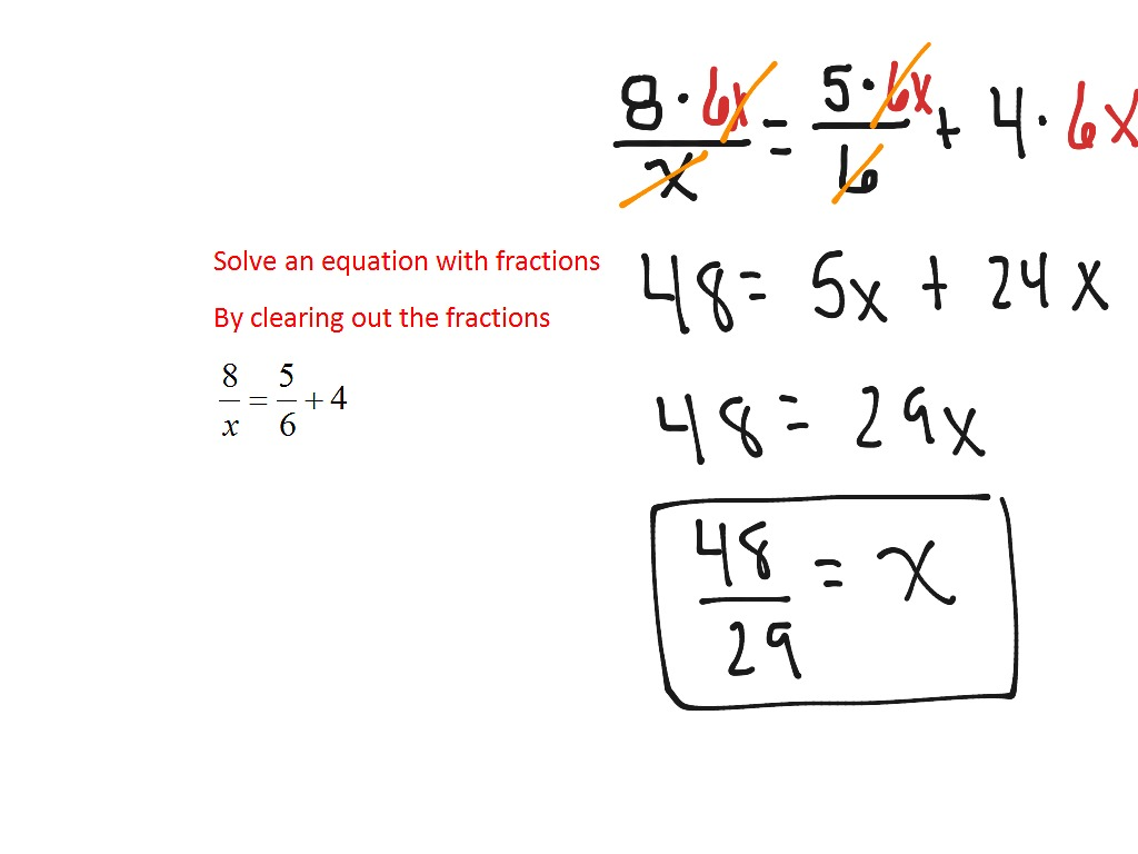 1 3 Clear Fractions To Solve Equations With Fractions
