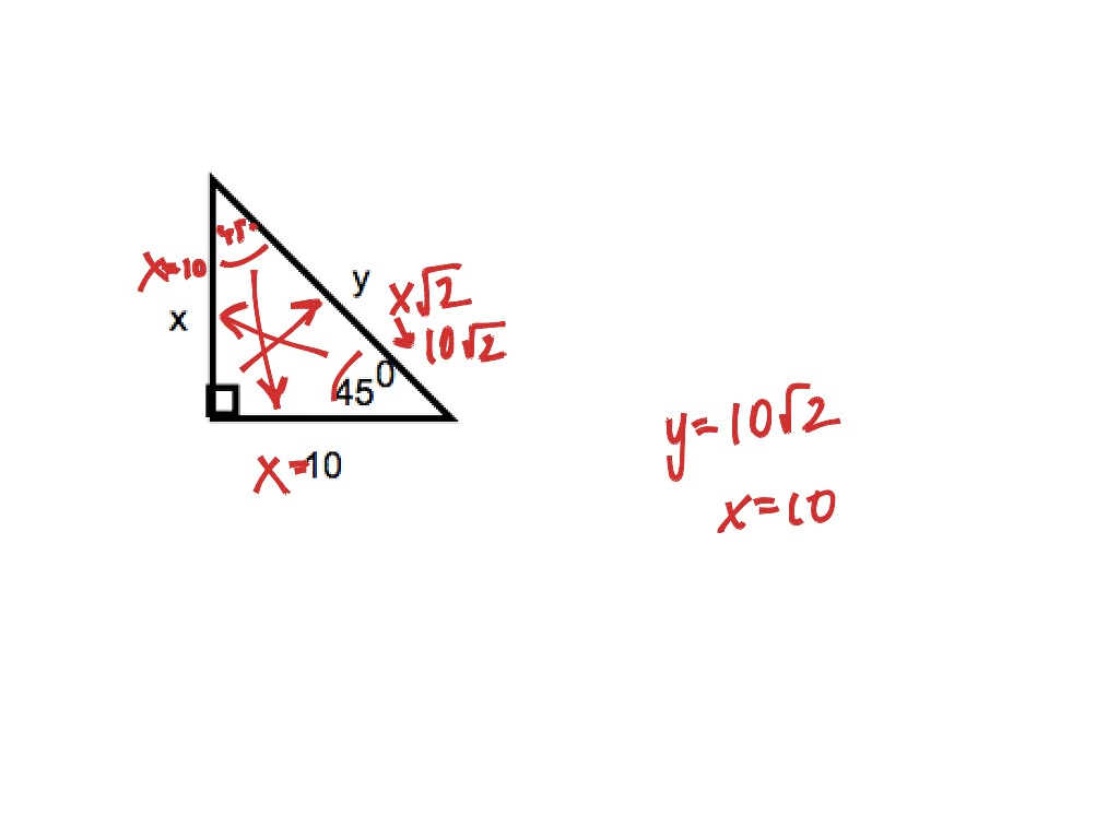 Special Triangles 45 45 90