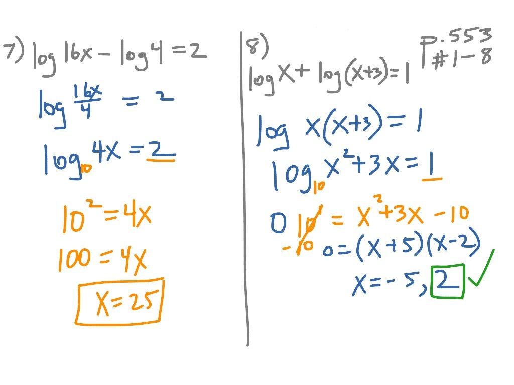 7 5 Solving Logarithmic Equations P 553 1 8