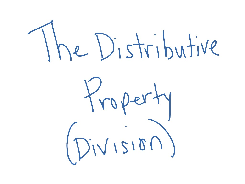 The Distributive Property Division