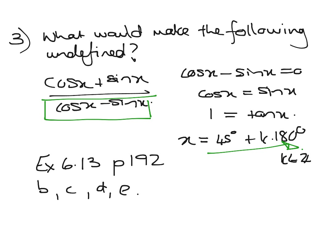 Grade 11 General Solutions Where Identities Are Undefined