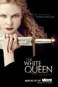 The White Queen - Starz