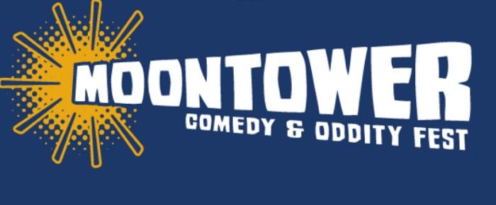 Moontower Comedy & Oddity Festival