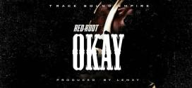 MUSIC: RED-ROOT _ OKAY