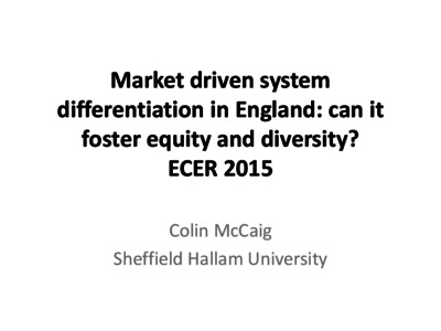 Market driven system differentiation in England : can it