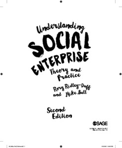 Understanding social enterprise: theory and practice. 2nd