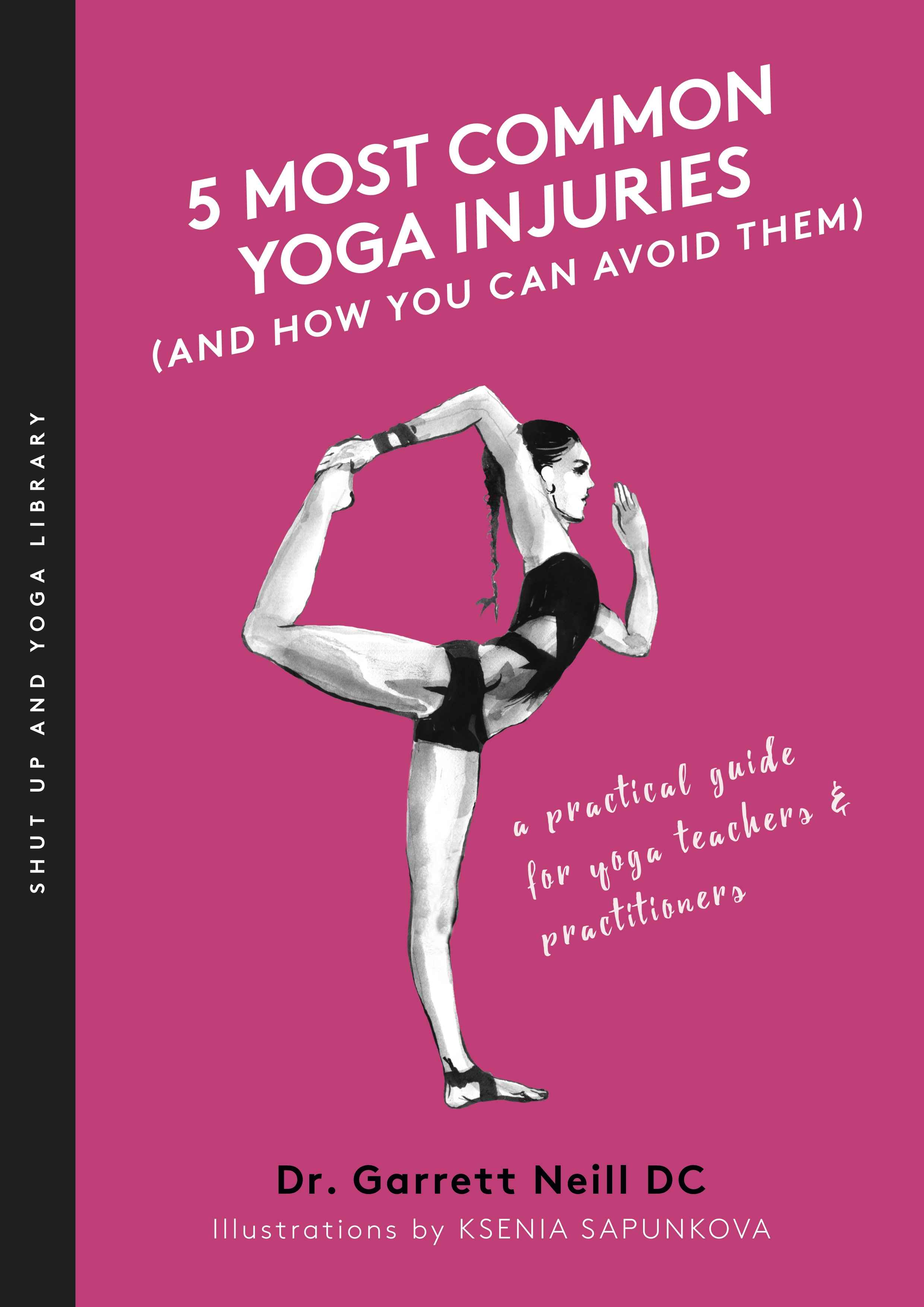 cb84577761d 5 Most Common Yoga Injuries Book — Shut Up   Yoga