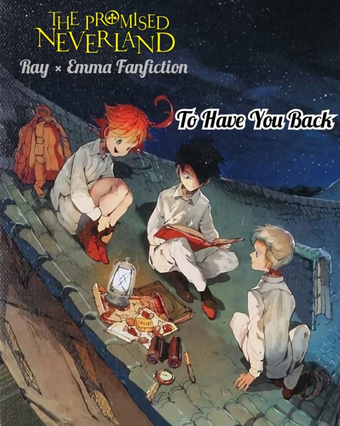 """Yakusoku No Neverland - Episode 3 Vostfr : yakusoku, neverland, episode, vostfr, [Yakusoku, Neverland/The, Promised, Neverland], Fanfiction, """"To, Back"""", Chapter, Bonds, Promise, Shuu's, Wonderland"""
