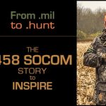 458 SOCOM: Part 1 – From Military Tech to My Personal Hunting Mini Cannon, How I Got Here