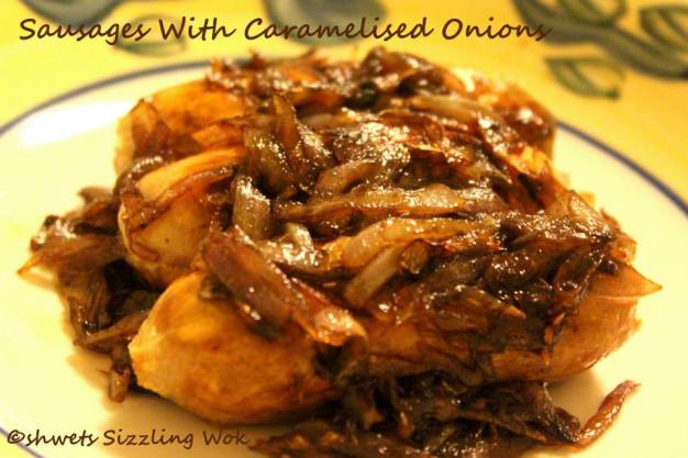 Sausages with caramelised oniions
