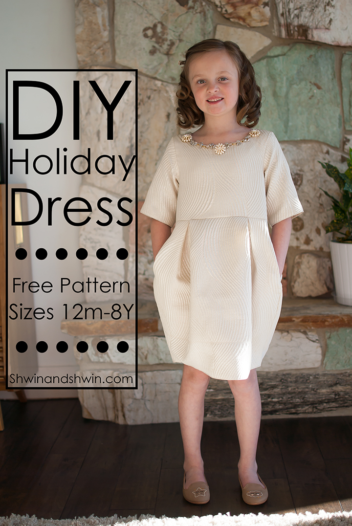 DIY Holiday Dress || Free Pattern 12m-8Y || Shwin&Shwin